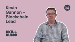 Kevin Gannon: Blockchain Lead