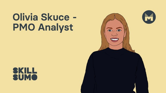 Olivia Skuce: PMO Analyst