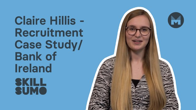 Claire Hillis: Graduate Programme at Bank of Ireland